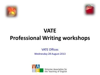 VATE  Professional Writing workshops