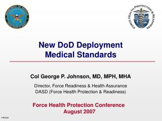 New DoD Deployment  Medical Standards
