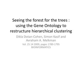 Seeing the forest for the trees : using the Gene Ontology to restructure hierarchical clustering