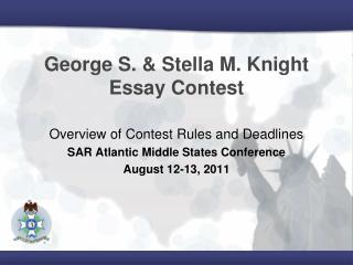 George S. & Stella M. Knight Essay Contest