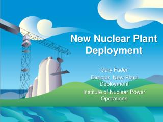 New Nuclear Plant Deployment