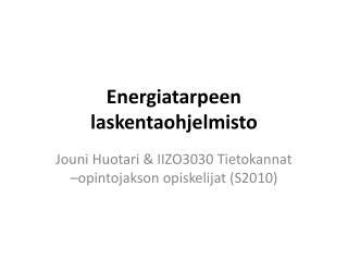 Energiatarpeen laskentaohjelmisto
