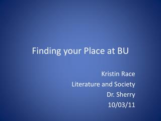 Finding your Place at BU