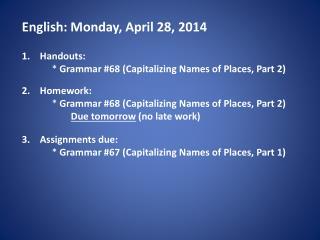 English: Monday, April 28, 2014