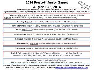 2014  Prescott Senior Games August  1-23, 2014