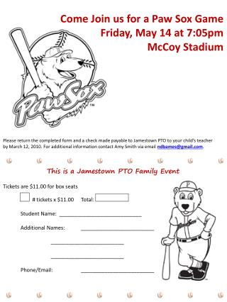 Come Join us for a Paw Sox Game Friday, May 14 at 7:05pm McCoy Stadium
