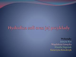 Hydroliza soli oraz jej przyk?ady