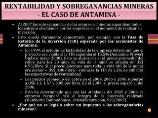RENTABILIDAD Y  SOBREGANANCIAS  MINERAS - EL CASO DE  ANTAMINA  -