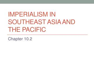 Imperialism in southeast Asia and the pacific