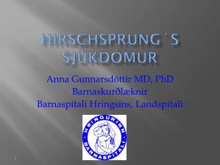 Hirschsprung ´s  sjúkdómur