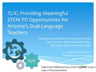 TL 3 C: Providing Meaningful STEM PD Opportunities for Arizona's Dual-Language Teachers