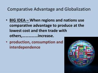 Comparative Advantage and Globalization