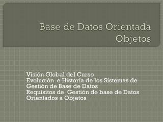 Base de Datos Orientada  Objetos
