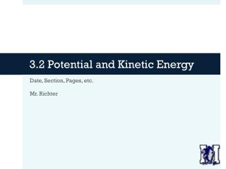3.2 Potential and Kinetic Energy