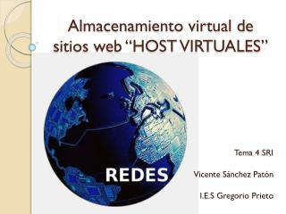 """Almacenamiento virtual de sitios web """"HOST VIRTUALES"""""""
