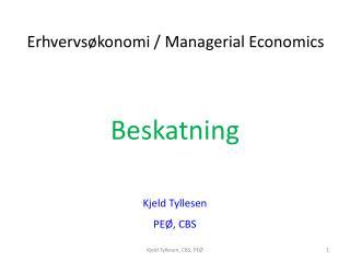Beskatning Kjeld  Tyllesen PEØ, CBS