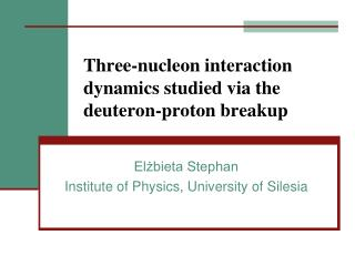 Three-nucleon interaction dynamics studied via the deuteron-proton breakup