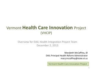 Vermont  Health Care Innovation  Project (VHCIP)