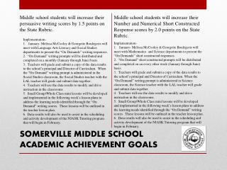 SOMERVILLE MIDDLE SCHOOL ACADEMIC ACHIEVEMENT GOALS