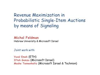 Revenue Maximization in  Probabilistic Single-Item Auctions  by means  of Signaling