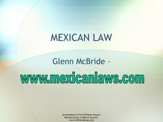 Mexican Law at The Offshore Group's Manufacturing Summit