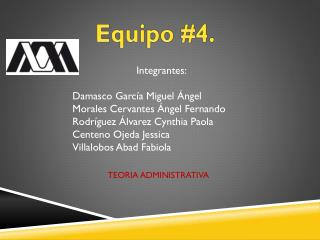 Equipo #4.