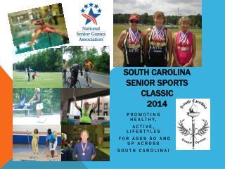 South Carolina Senior Sports Classic 2014