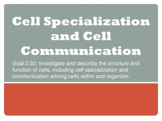 Cell Specialization and Cell Communication