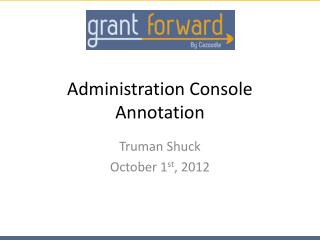 Administration Console Annotation