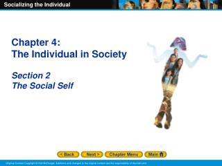 Chapter 4:   The Individual in Society Section  2 The Social Self