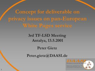 Concept for deliverable on privacy issues on pan-European White Pages service