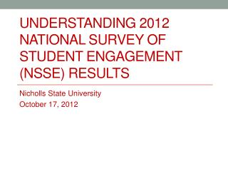 Understanding 2012 National Survey of Student Engagement (NSSE) results