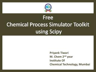 Free  Chemical Process Simulator Toolkit  using  Scipy