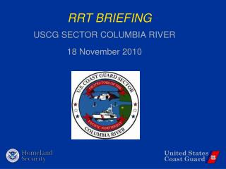 RRT BRIEFING