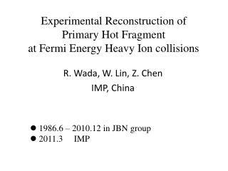 Experimental Reconstruction of Primary Hot Fragment  at Fermi Energy Heavy Ion collisions