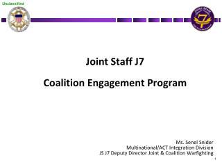 Joint Staff J7  Coalition Engagement Program