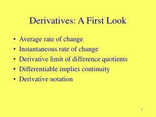 Derivatives: A First Look