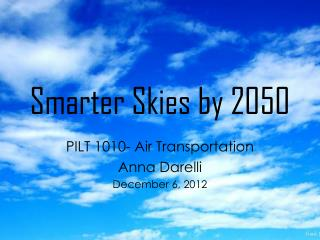 Smarter Skies by 2050