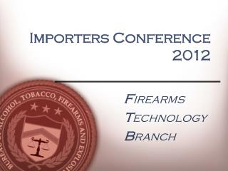 Importers Conference   2012