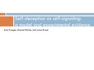 Self-deception as self-signaling: a model and experimental evidence