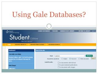 Using Gale Databases?