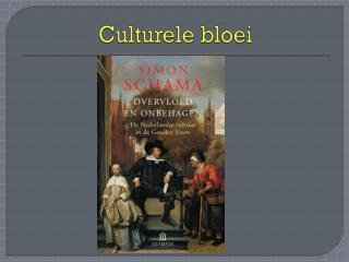 Culturele bloei