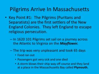 Pilgrims Arrive In Massachusetts