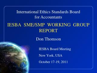 IESBA  SME/SMP  WORKING  GROUP REPORT