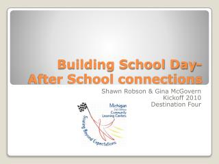 Building School Day- After School connections