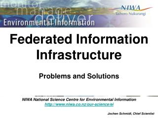 Federated Information Infrastructure Problems and Solutions