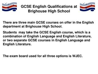 GCSE English Qualifications at Brighouse High School