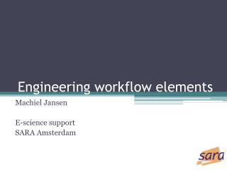 Engineering workflow elements