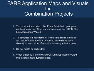 FARR Application Maps and Visuals for  Combination Projects