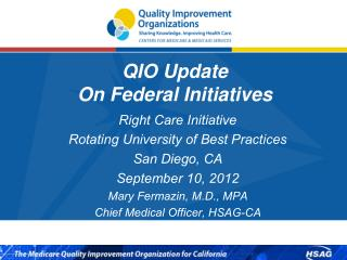 QIO Update  On Federal Initiatives